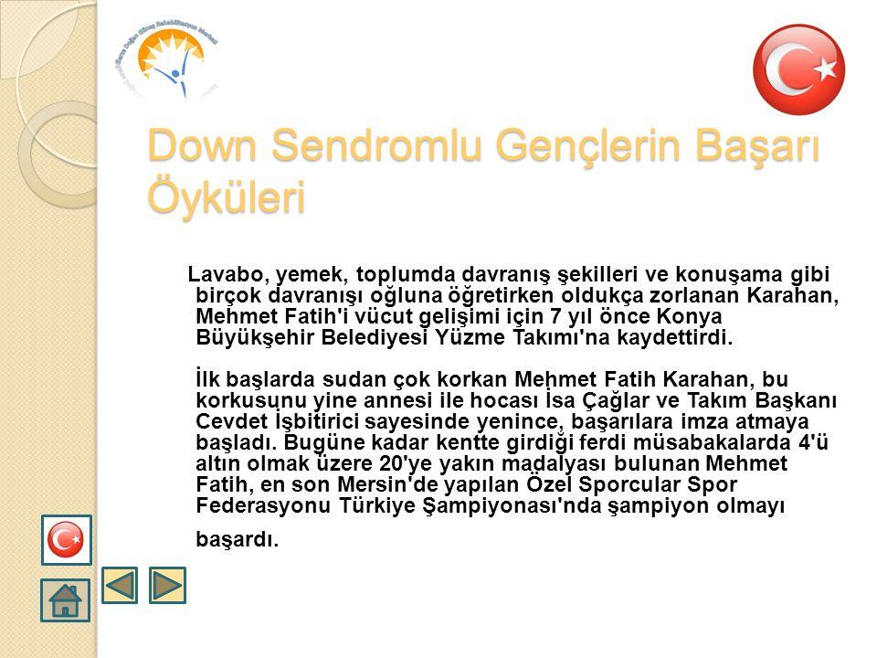  Ankara'da dünyaya gelen Ertaç Halilbeyoğlu azmin en iyi örneklerinden birisidir. Ertaç şu anda 38 yaşında ve Çankaya Belediyesinin engelli bireyler