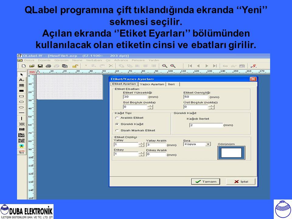 QLabel programına çift tıklandığında ekranda ''Yeni'' sekmesi seçilir. Açılan ekranda ''Etiket Eyarları'' bölümünden kullanılacak olan etiketin cinsi