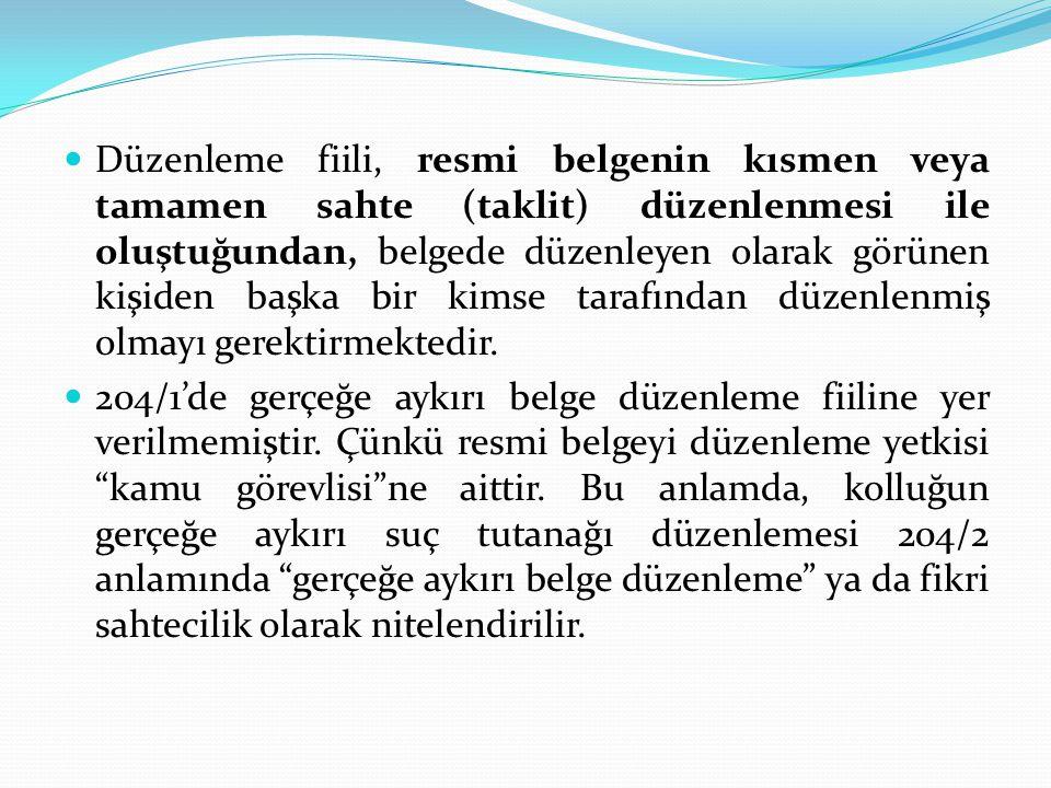 SUÇUN ÖZEL GÖRÜNÜŞ BİÇİMLERİ  Teşebbüs 204.