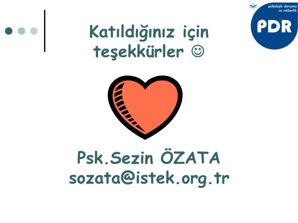 Psk.Sezin ÖZATA sozata@istek.org.tr Katıldığınız için teşekkürler 