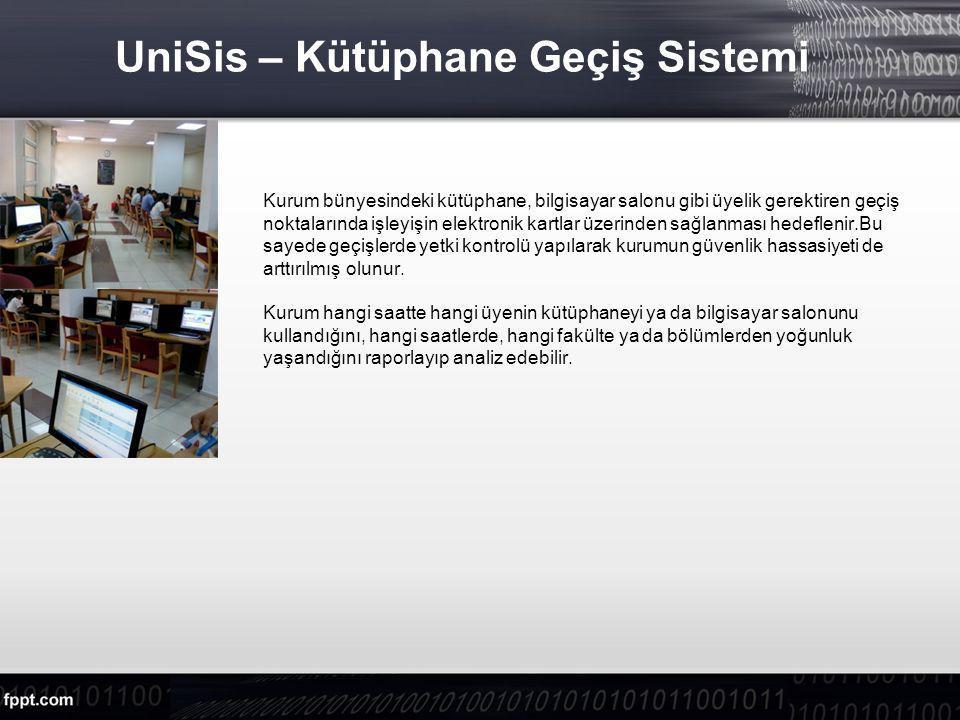 UniSis – Kütüphane Geçiş Sistemi Kurum bünyesindeki kütüphane, bilgisayar salonu gibi üyelik gerektiren geçiş noktalarında işleyişin elektronik kartlar üzerinden sağlanması hedeflenir.Bu sayede geçişlerde yetki kontrolü yapılarak kurumun güvenlik hassasiyeti de arttırılmış olunur.