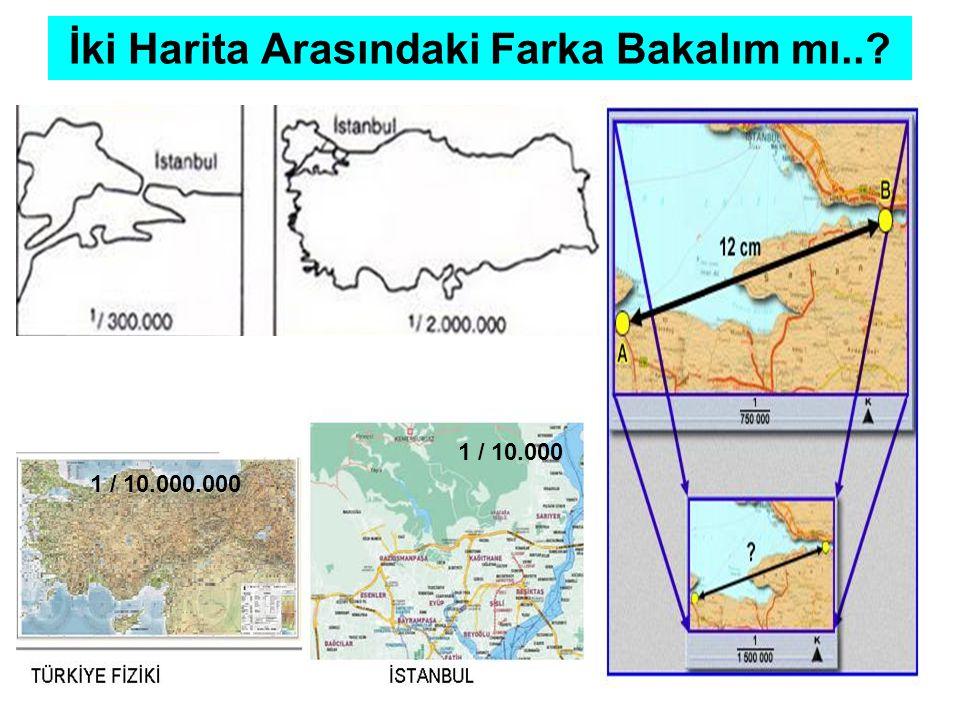 1 / 2.000.000 1 / 80.000.000 İki Harita Arasındaki Farka Bakalım mı..?
