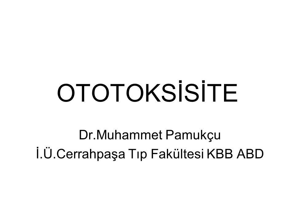 OTOTOKSİSİTE: Ototoksisite çeşitli terapötik ajanlar ve kimyasal maddelerle karşılaşma sonucu koklear ve vestibüler organda ortaya çıkan hasarlanmaya verilen genel bir isimdir.