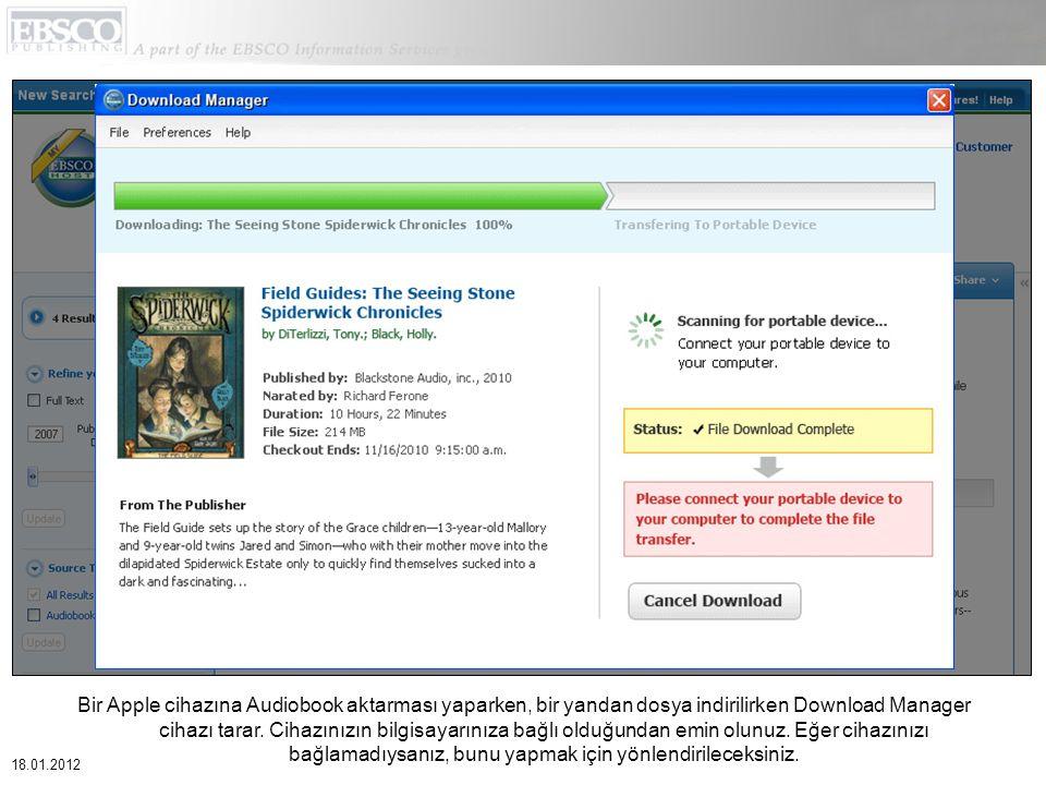 Bir Apple cihazına Audiobook aktarması yaparken, bir yandan dosya indirilirken Download Manager cihazı tarar.