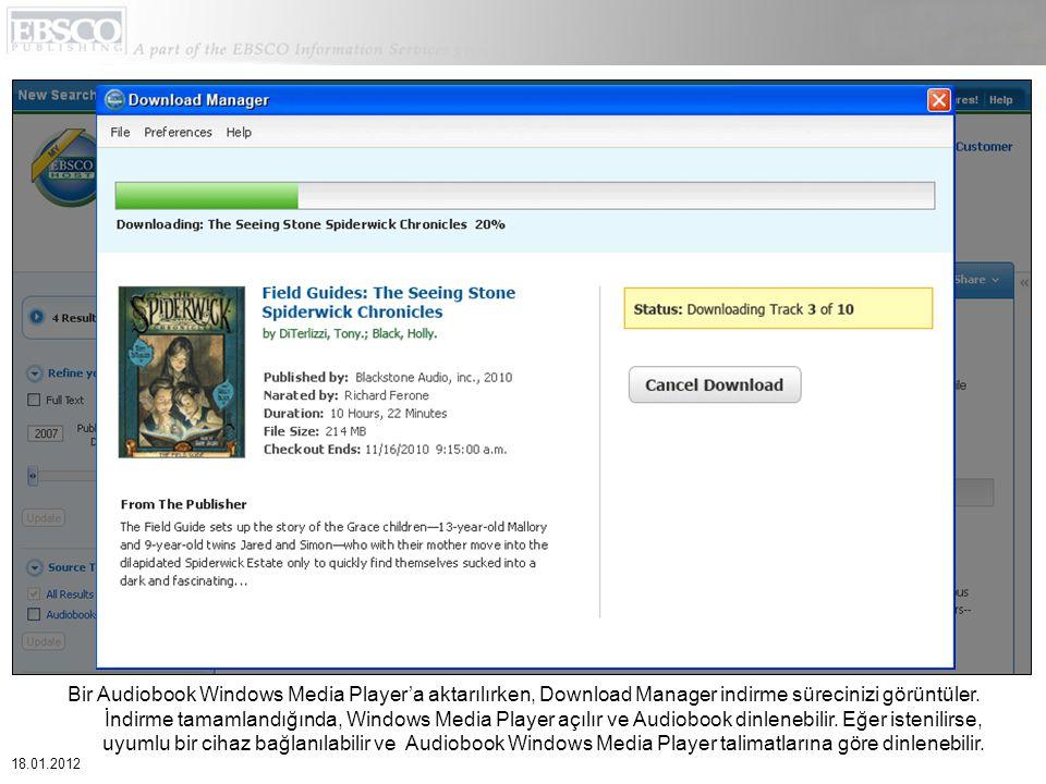 Bir Audiobook Windows Media Player'a aktarılırken, Download Manager indirme sürecinizi görüntüler.