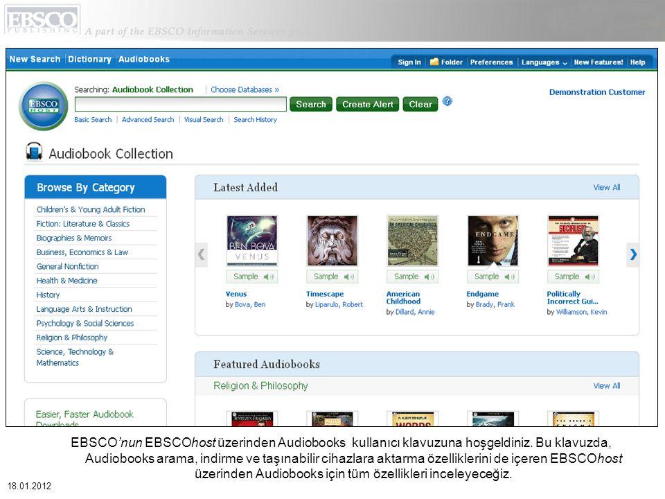 EBSCO'nun EBSCOhost üzerinden Audiobooks kullanıcı klavuzuna hoşgeldiniz. Bu klavuzda, Audiobooks arama, indirme ve taşınabilir cihazlara aktarma özel