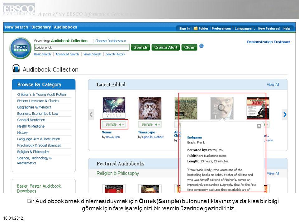 Bir Audiobook örnek dinlemesi duymak için Örnek(Sample) butonuna tıklayınız ya da kısa bir bilgi görmek için fare işaretçinizi bir resmin üzerinde gezindiriniz.