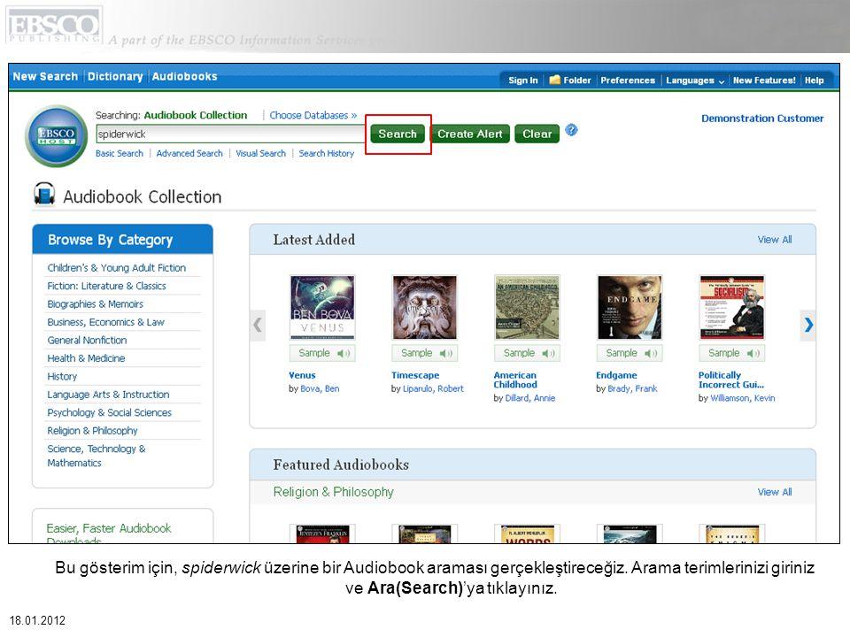 Bu gösterim için, spiderwick üzerine bir Audiobook araması gerçekleştireceğiz. Arama terimlerinizi giriniz ve Ara(Search)'ya tıklayınız. 18.01.2012