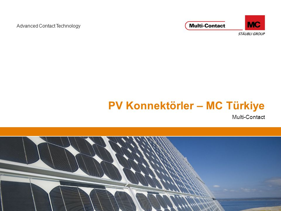 Advanced Contact Technology PV Konnektörler – MC Türkiye Multi-Contact