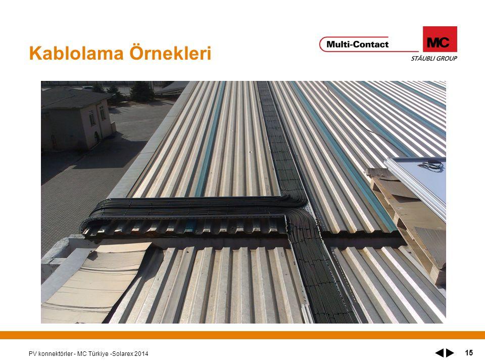 Kablolama Örnekleri PV konnektörler - MC Türkiye -Solarex 2014 15