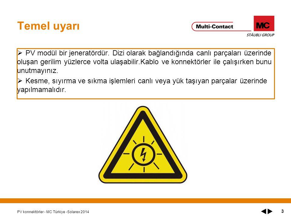 Temel uyarı  PV modül bir jeneratördür.