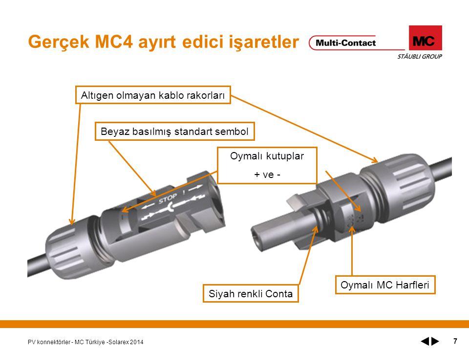 Gerçek MC4 ayırt edici işaretler PV konnektörler - MC Türkiye -Solarex 2014 Altıgen olmayan kablo rakorları Beyaz basılmış standart sembol Siyah renkli Conta Oymalı MC Harfleri Oymalı kutuplar + ve - 7