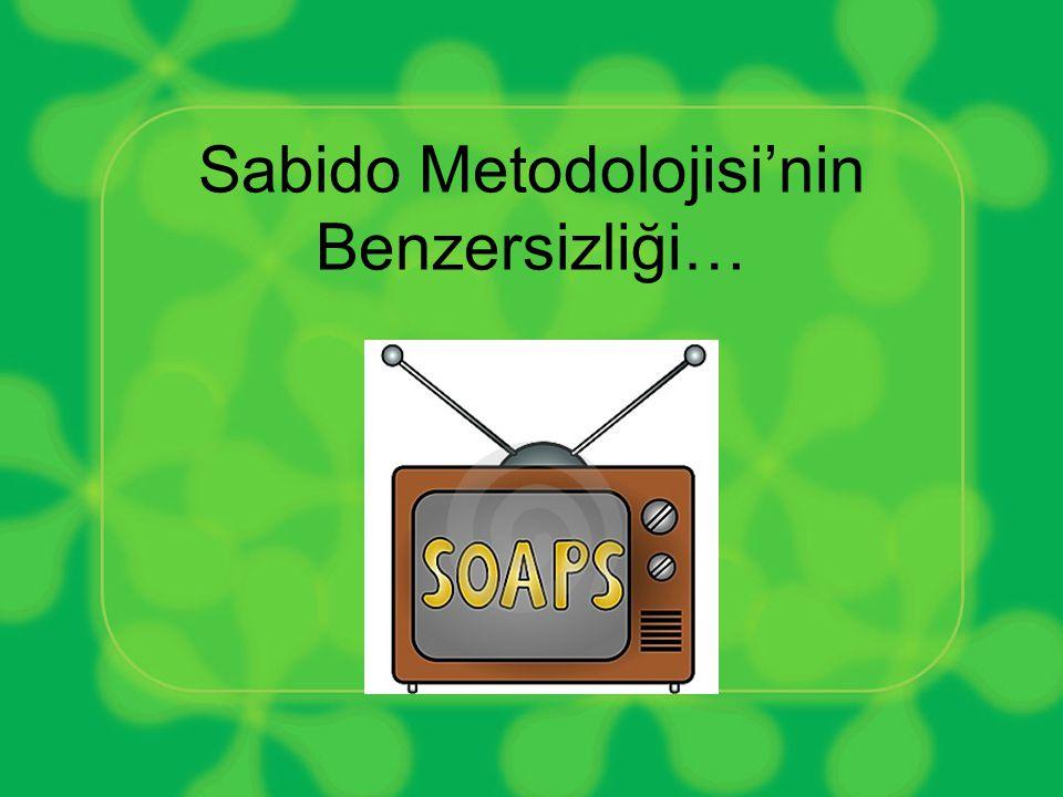 Sabido Metodolojisi'nin Benzersizliği…