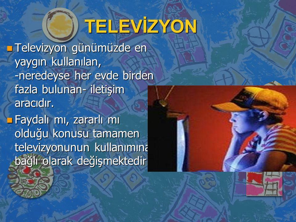 TELEVİZYONUN OLUMLU ETKİLERİ n İzlenecek programlar iyi seçildiği takdirde televizyonun yaydığı az miktardaki radyasyon dışında çok da zararı yoktur.