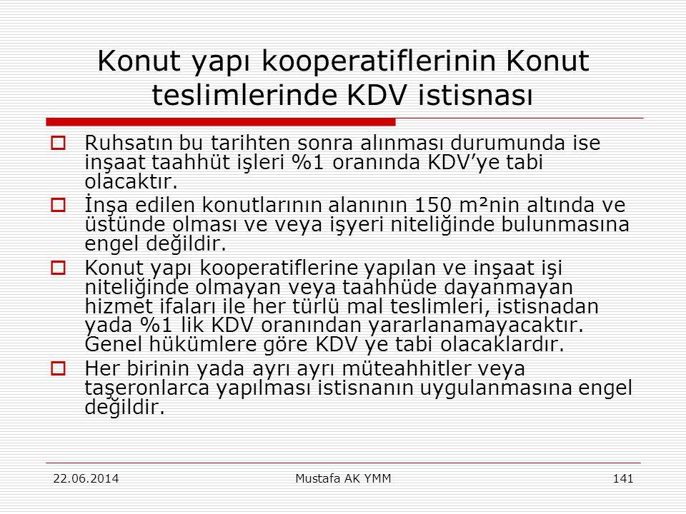 Konut yapı kooperatiflerinin Konut teslimlerinde KDV istisnası  Ruhsatın bu tarihten sonra alınması durumunda ise inşaat taahhüt işleri %1 oranında K