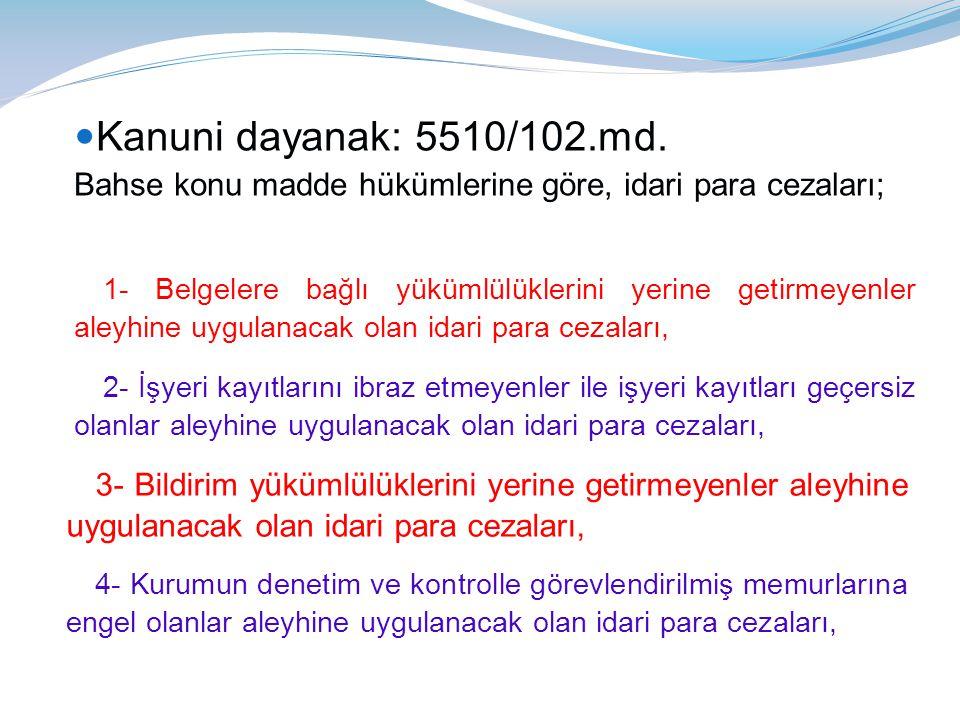 İDARİ PARA CEZALARINDA İNDİRİM UYGULAMASI ÖRNEK: (A) Ltd.Şti.