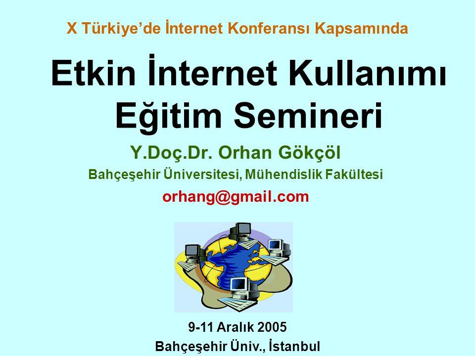 Etkin İnternet Kullanımı Eğitim Semineri Y.Doç.Dr.