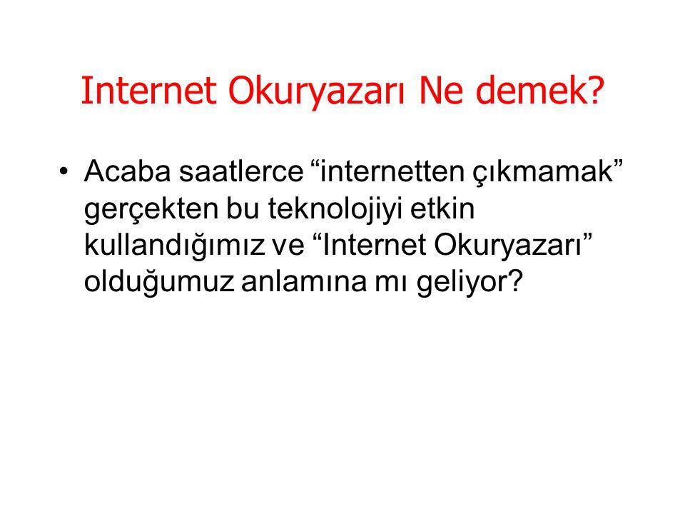 Internet Okuryazarı Ne demek.