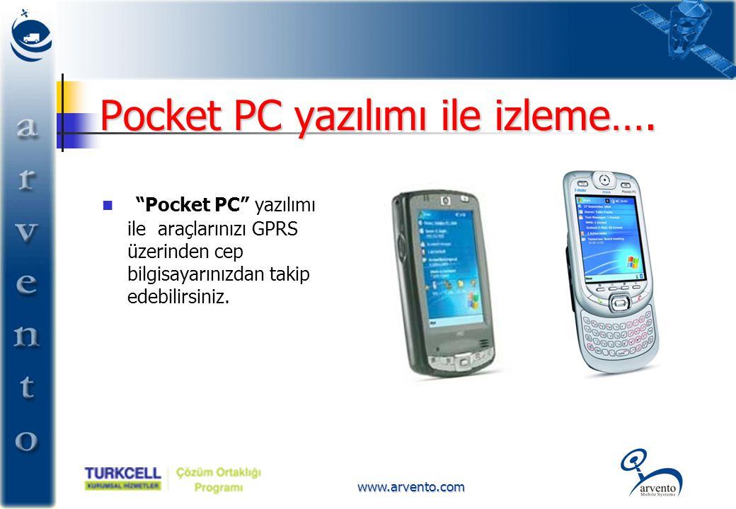 """www.arvento.com Pocket PC yazılımı ile izleme….  """"Pocket PC"""" yazılımı ile araçlarınızı GPRS üzerinden cep bilgisayarınızdan takip edebilirsiniz."""