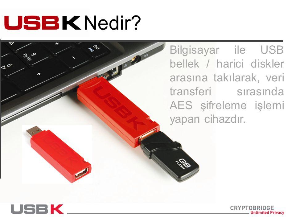 Nedir? Bilgisayar ile USB bellek / harici diskler arasına takılarak, veri transferi sırasında AES şifreleme işlemi yapan cihazdır.
