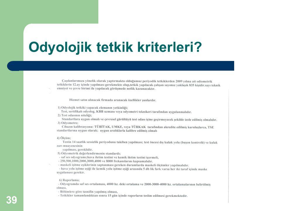 Odyolojik tetkik kriterleri? 39