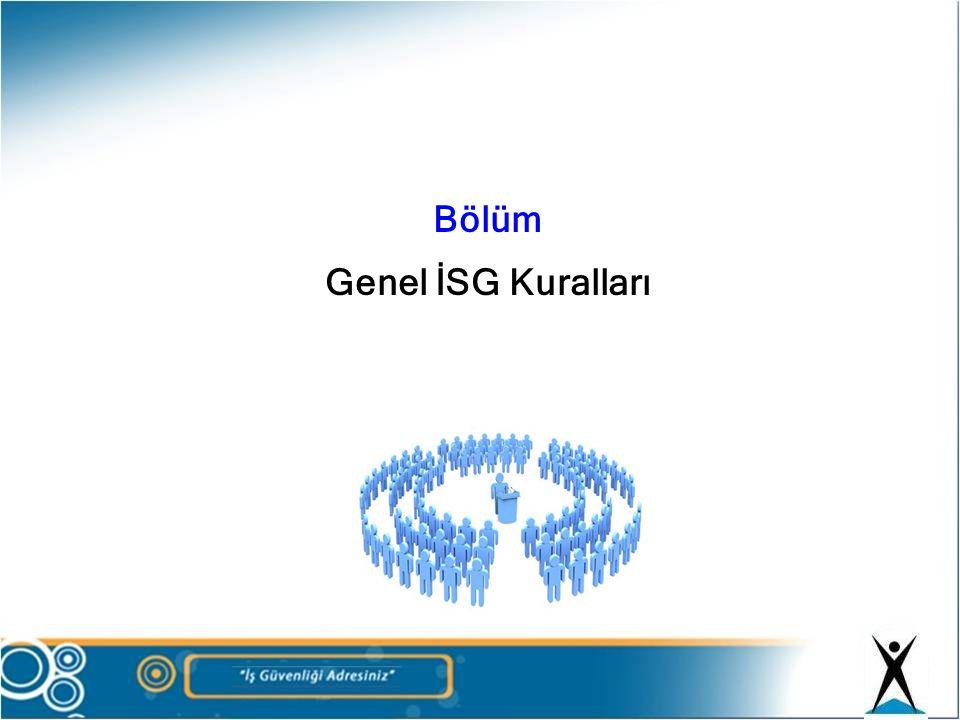 Bölüm Genel İSG Kuralları