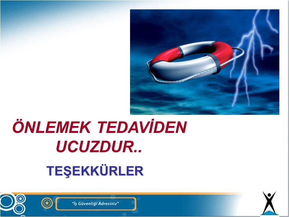 TEŞEKKÜRLER ÖNLEMEK TEDAVİDEN UCUZDUR..