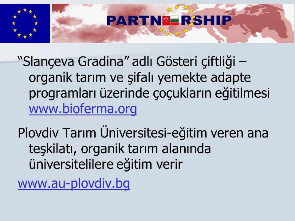 """""""Slançeva Gradina"""" adlı Gösteri çiftliği – organik tarım ve şifalı yemekte adapte programları üzerinde çoçukların eğitilmesi www.bioferma.org www.biof"""