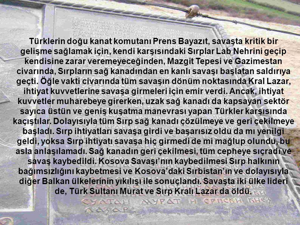 Türklerin doğu kanat komutanı Prens Bayazıt, savaşta kritik bir gelişme sağlamak için, kendi karşısındaki Sırplar Lab Nehrini geçip kendisine zarar veremeyeceğinden, Mazgit Tepesi ve Gazimestan civarında, Sırpların sağ kanadından en kanlı savaşı başlatan saldırıya geçti.
