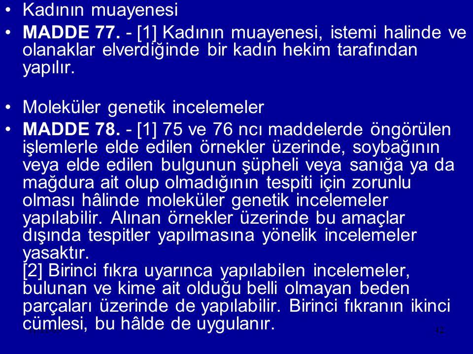 11/11/0542 •Kadının muayenesi •MADDE 77.