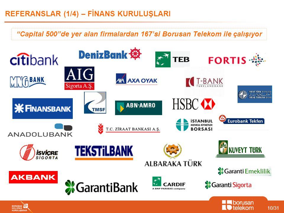 """10/31 REFERANSLAR (1/4) – FİNANS KURULUŞLARI """"Capital 500""""de yer alan firmalardan 167'si Borusan Telekom ile çalışıyor"""