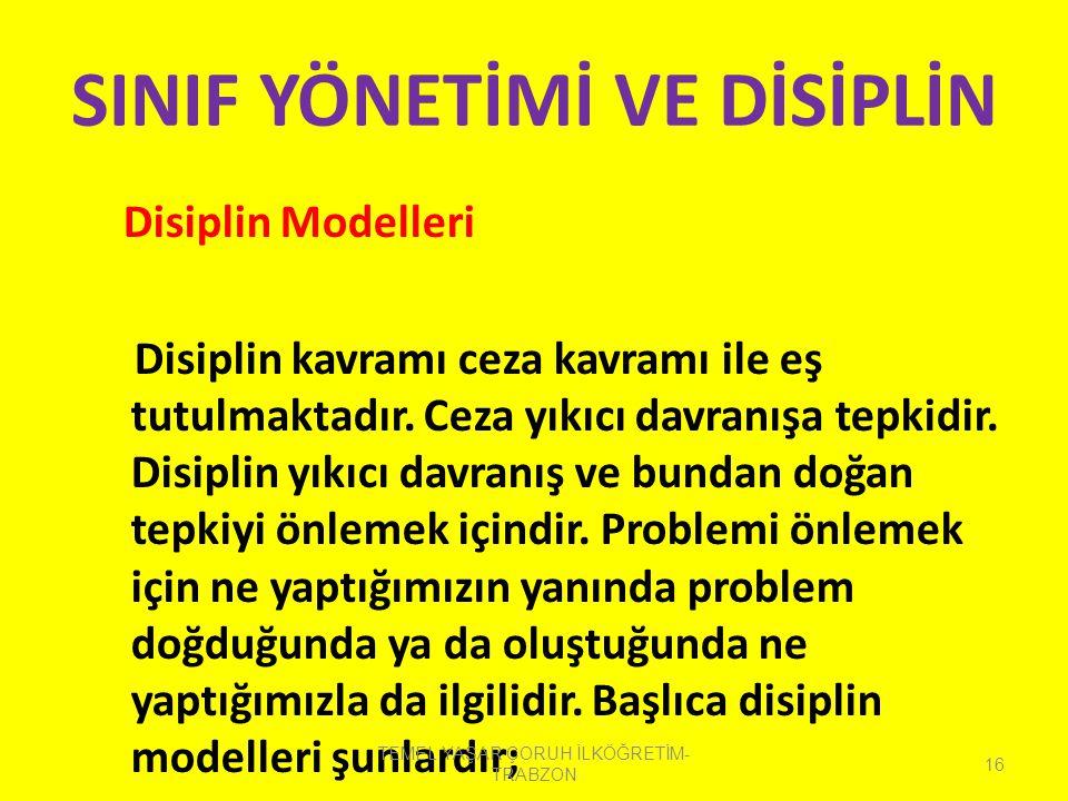 Disiplin Sorununa Tepki (müdahale) Yöntemleri: Bu yöntemlere ek olarak istenmeyen davranışlarla uğraşırken başka seçeneklerde kullanılabilir. Bazen is