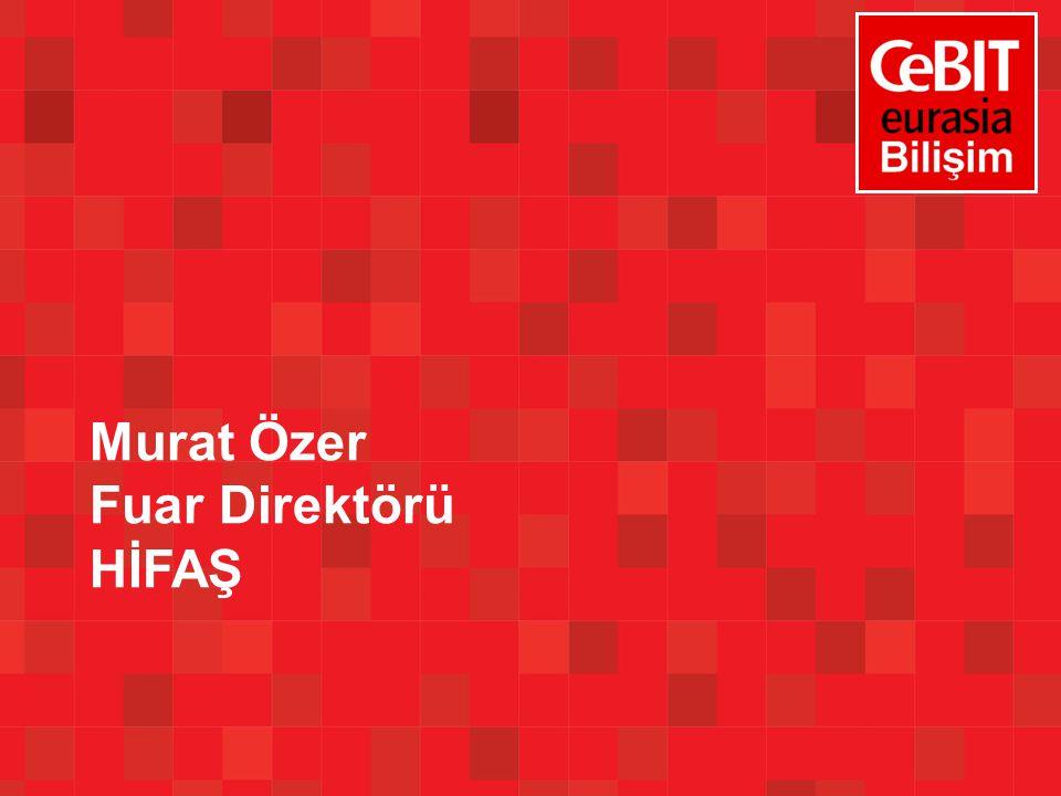 Murat Özer Fuar Direktörü HİFAŞ