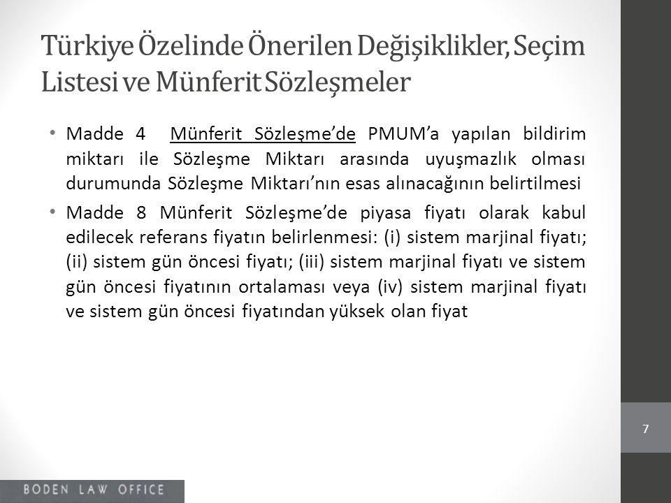 Türkiye Özelinde Önerilen Değişiklikler, Seçim Listesi ve Münferit Sözleşmeler • Madde 4 Münferit Sözleşme'de PMUM'a yapılan bildirim miktarı ile Sözl