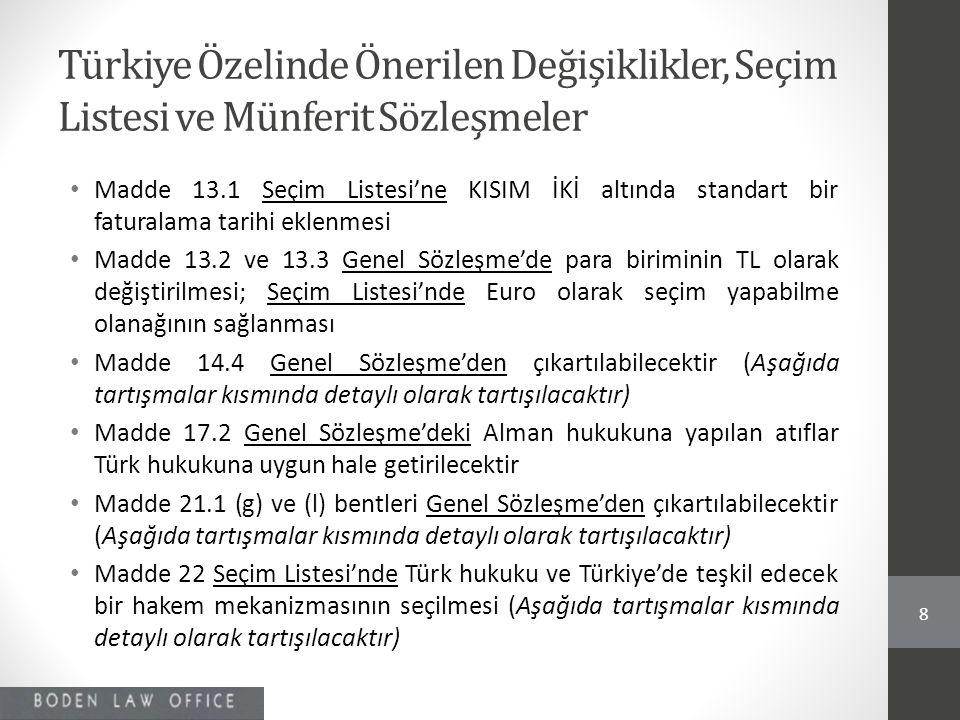 Türkiye Özelinde Önerilen Değişiklikler, Seçim Listesi ve Münferit Sözleşmeler • Madde 13.1 Seçim Listesi'ne KISIM İKİ altında standart bir faturalama