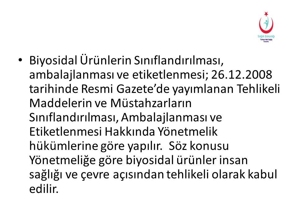 Çok Toksik • T + • R26 • R27 • R28 • R39 Biyosidal Ürün Etiketleri - Çevre Mühendisi Selim ATAK Mesul Müdür Eğitimi - 25-30 Mart 2013 - Ankara 23