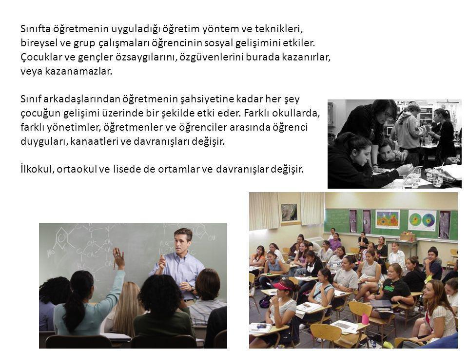 Sınıfta öğretmenin uyguladığı öğretim yöntem ve teknikleri, bireysel ve grup çalışmaları öğrencinin sosyal gelişimini etkiler. Çocuklar ve gençler özs