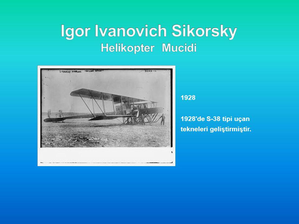 1928 1928'de S-38 tipi uçan tekneleri geliştirmiştir.