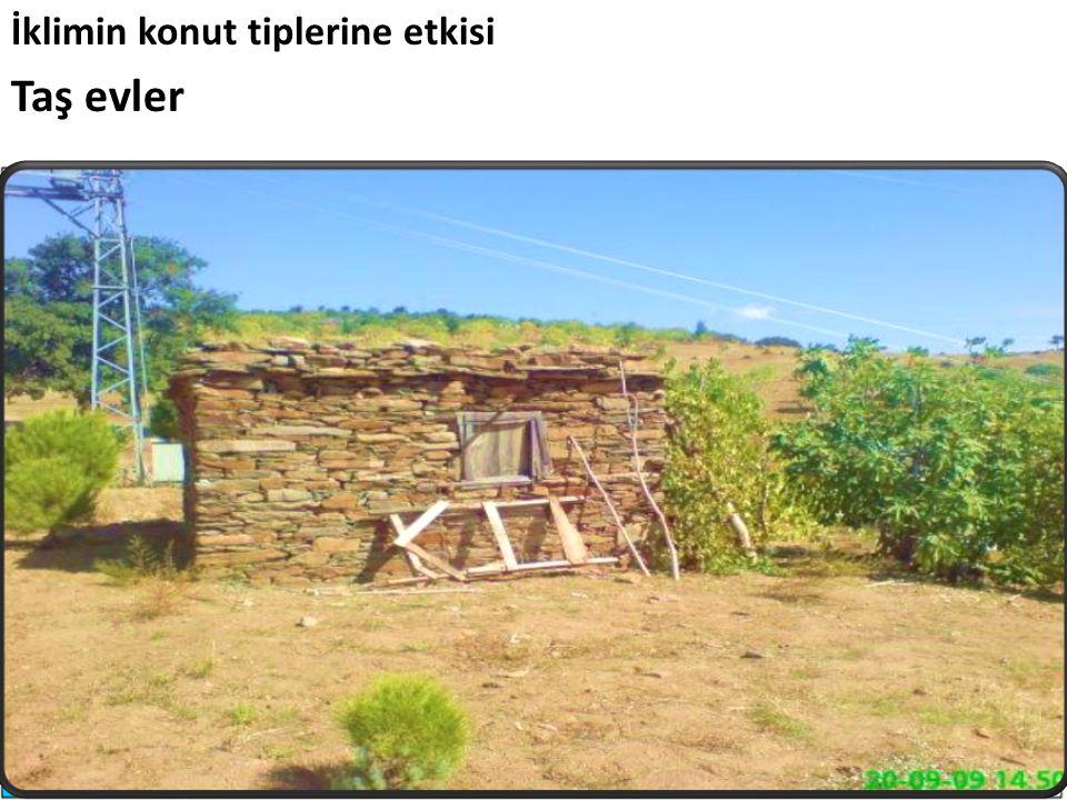 İklimin konut tiplerine etkisi Taş evler