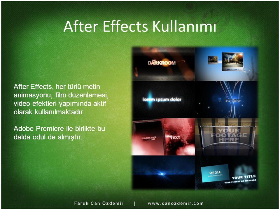 After Effects Kullanımı After Effects, her türlü metin animasyonu, film düzenlemesi, video efektleri yapımında aktif olarak kullanılmaktadır. Adobe Pr