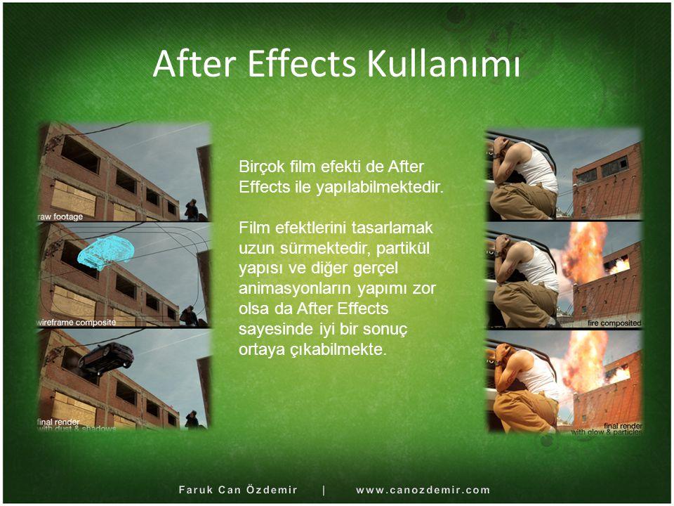 After Effects Kullanımı Birçok film efekti de After Effects ile yapılabilmektedir. Film efektlerini tasarlamak uzun sürmektedir, partikül yapısı ve di