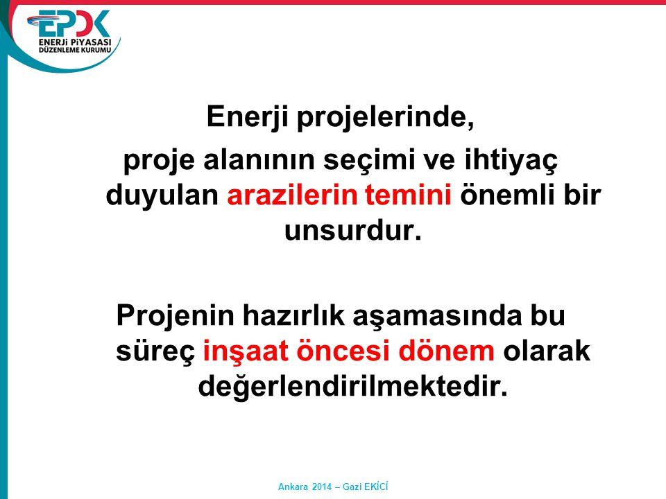 Ankara 2014 – Gazi EKİCİ 4 - Vakıf Arazileri a- Vakıflar Genel Müdürlüğüne veya Mazbut Vakıflara ait taşınmaz mallar hakkında 2942 sayılı Kanunun 30'uncu maddesine göre işlem yapılacaktır.
