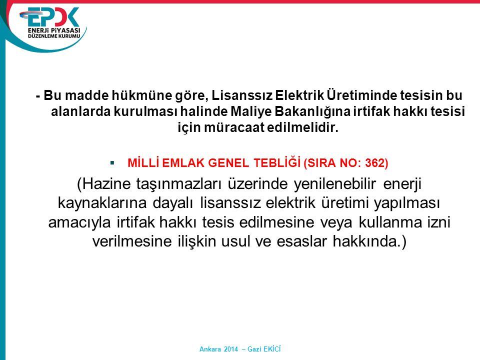 - Bu madde hükmüne göre, Lisanssız Elektrik Üretiminde tesisin bu alanlarda kurulması halinde Maliye Bakanlığına irtifak hakkı tesisi için müracaat ed