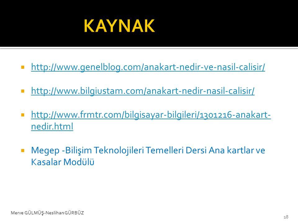  http://www.genelblog.com/anakart-nedir-ve-nasil-calisir/ http://www.genelblog.com/anakart-nedir-ve-nasil-calisir/  http://www.bilgiustam.com/anakar