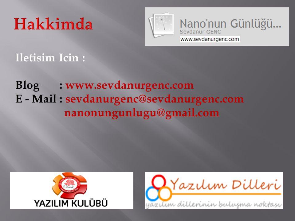 Iletisim Icin : Blog : www.sevdanurgenc.com E - Mail : sevdanurgenc@sevdanurgenc.com nanonungunlugu@gmail.com