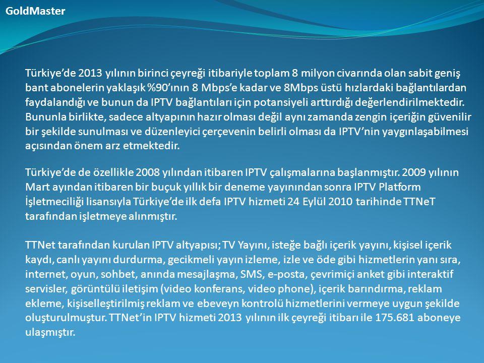 Türkiye'de 2013 yılının birinci çeyreği itibariyle toplam 8 milyon civarında olan sabit geniş bant abonelerin yaklaşık %90'ının 8 Mbps'e kadar ve 8Mbp