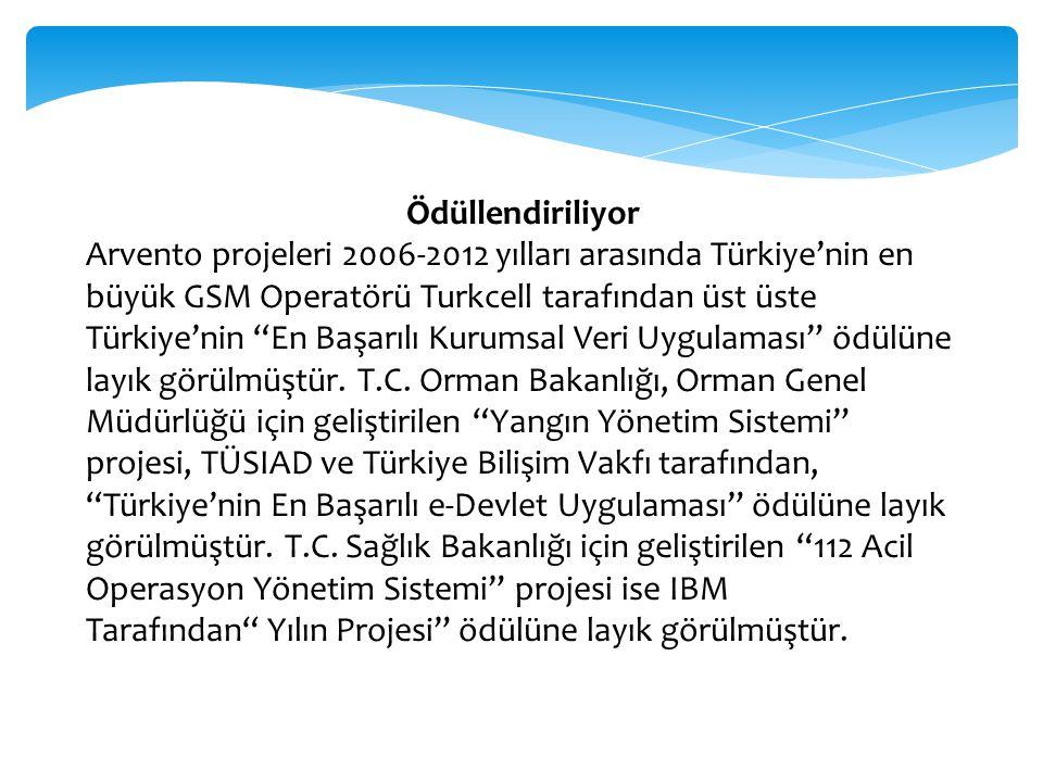 """Ödüllendiriliyor Arvento projeleri 2006-2012 yılları arasında Türkiye'nin en büyük GSM Operatörü Turkcell tarafından üst üste Türkiye'nin """"En Başarılı"""