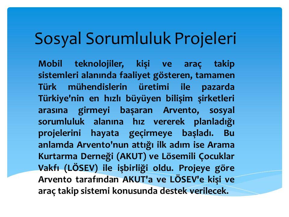 Sosyal Sorumluluk Projeleri Mobil teknolojiler, kişi ve araç takip sistemleri alanında faaliyet gösteren, tamamen Türk mühendislerin üretimi ile pazar