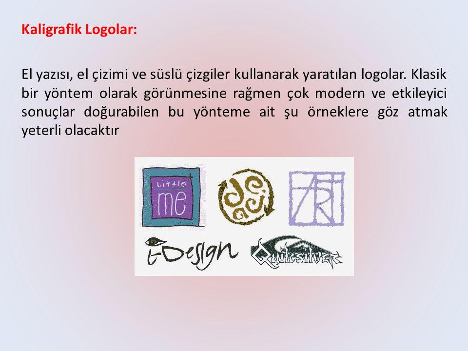 Kaligrafik Logolar: El yazısı, el çizimi ve süslü çizgiler kullanarak yaratılan logolar. Klasik bir yöntem olarak görünmesine rağmen çok modern ve etk