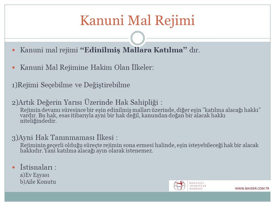 Kanuni Rejimin Başlama Anı  TMK öncesi Türk Medeni Kanununun yürürlüğe girdiği tarihten önce evlenmiş olan eşler arasında, bu tarihe yani 01.01.2002'ye kadar tabi oldukları mal rejimi devam eder (4722 sayılı Yürürlük Kanununun m.10/1).